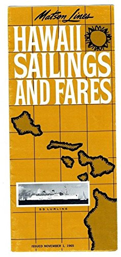 S S Lurline Matson Lines Hawaii Sailings and Fares Brochure 1965