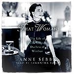 That Woman | Anne Sebba