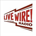 The Hard Way |  Live Wire Radio