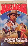 Slocum and the Buffalo Soldiers, Jake Logan, 0425140504