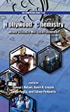 img - for Hollywood Chemistry: When Science Met Entertainment (ACS Symposium Series) book / textbook / text book