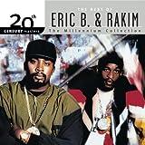 20th Century Masters: The Millennium Collection: Best Of Eric B & Rakim