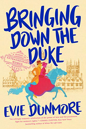 Bringing Down the Duke (A League of Extraordinary Women)