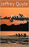Perilous Travels (The Southern Continent Series Book 2)