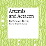 Artemis and Actaeon | Edward Ferrie