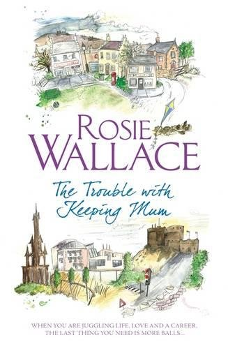 Read Online The Trouble with Keeping Mum ebook