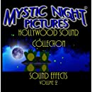 Mystic Night Pictures Hollywood Sound Collection; VOLUME 2: SOUND EFFECTS