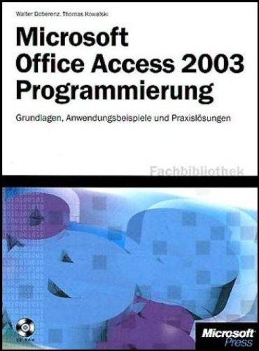 Microsoft Office Access 2003 Programmierung Gebundenes Buch – 2. April 2004 Walter Doberenz Thomas Kowalski 3860630946 MAK_VRG_9783860630945