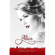 Alice: Une femme sans histoire