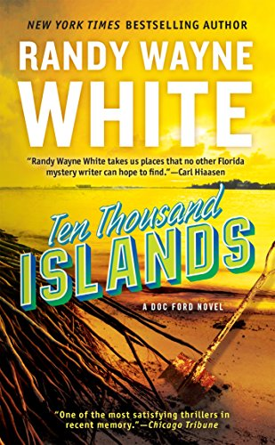 Ten Thousand Islands (A Doc Ford Novel Book 7) (10000 Series)