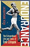 Endurance: The Extraordinary Life and Times of Emil Zátopek (Wisden Sports Writing)