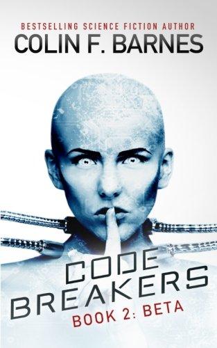Code Breakers: Beta (Volume 2)