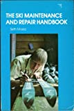 The Ski Maintenance and Repair Handbook, Seth Masia, 0809257378