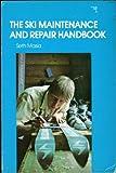 img - for The Ski Maintenance and Repair Handbook book / textbook / text book