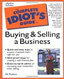 img - for The Complete Idiot's Guide to Buying and Selling a Business by Ed Paulson (1999-09-20) book / textbook / text book