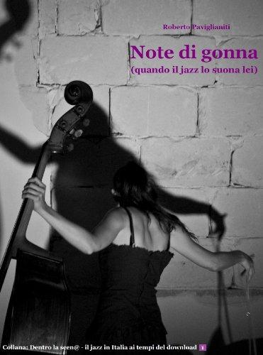Note di gonna (quando il jazz lo suona lei) (Italian Edition)