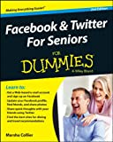Facebook and Twitter for Seniors for Dummies, Marsha Collier, 1118921178