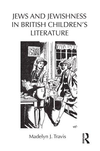 Jews and Jewishness in British Children's Literature (Children's Literature and Culture) Pdf