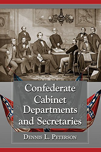 Jefferson Cabinet - Confederate Cabinet Departments and Secretaries