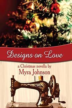 Designs on Love by [Johnson, Myra]
