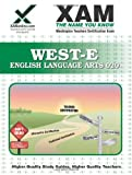 West-E English Language Arts 020, Sharon Wynne, 1607871394