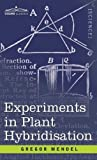 img - for Experiments in Plant Hybridisation book / textbook / text book