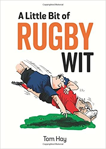 A Little Bit Of Rugby Wit Quips And Quotes For The Rugby Obsessed