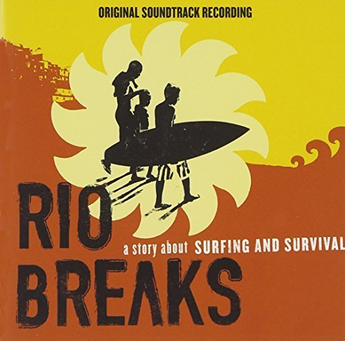 Rio Breaks: A Story About Surfing and Survival by Various Artists (2012-05-04)