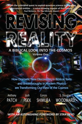 Revising Reality: A Biblical Look into the Cosmos (Volume 1)