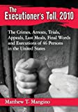 The Executioner's Toll 2010, Matthew T. Mangino, 0786479795