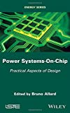 img - for Power Systems-On-Chip: Practical Aspects of Design book / textbook / text book