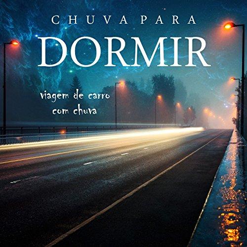 Chuva para Dormir: Viagem de Carro, Pt.05