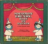 Solomon Grundy, Born on Oneday, Malcolm E. Weiss, 0690012756