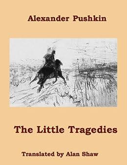 The Little Tragedies by [Pushkin, Alexander]