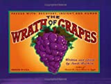 img - for The Wrath of Grapes: Packed with Recovery, Insight, and Humor book / textbook / text book