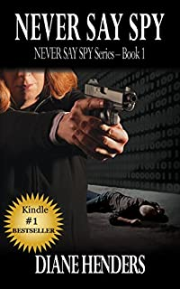 Never Say Spy by Diane Henders ebook deal