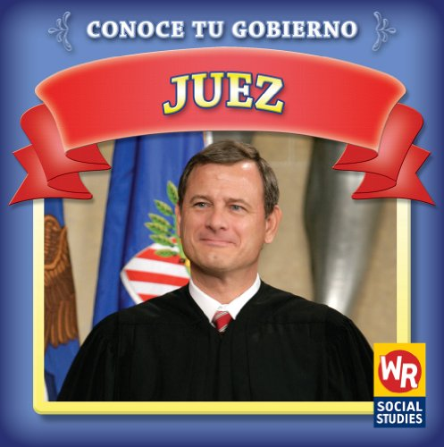 Juez/ Judge (Conoce Tu Gobierno/ Know Your Government) (Spanish Edition) by Brand: Weekly Reader Early Learning