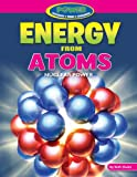 Energy from Atoms, Ruth Owen, 1477702830