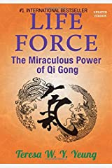 Life Force:  The Miraculous Power of Qi Gong Paperback