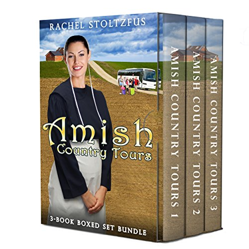 Amish Country Tours 3-Book Boxed Set Bundle (Amish Country Tours, Amish Romance Series (An Amish of Lancaster County Saga) 4)