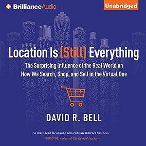 Location is (Still) Everything Audiobook