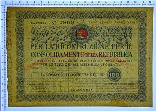 Cartamoneta.com 100 Lire Partito Comunista Italiano SOTTOSCRIZIONE 01/05/1947 qSPL