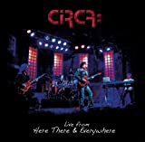 Live From Here There & Everywhere by Circa (2013-06-11)