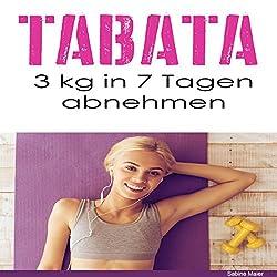 Tabata: 3 kg in 7 Tagen abnehmen