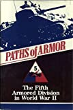Paths of Armor: The Fifth Armored Division in World War II (Divisional Series, 27th) by Vic Hillery (1986-10-03)