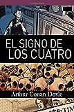 img - for El signo de los cuatro (Spanish Edition) book / textbook / text book