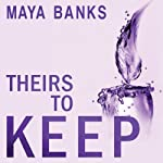 Theirs to Keep: Tangled Hearts, Book 1   Maya Banks