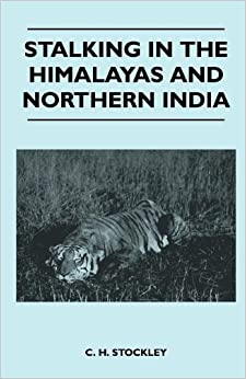 Book Stalking In The Himalayas And Northern India