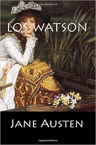 Los Watson (Spanish Edition): Jane Austen: 9781544257204: Amazon.com: Books