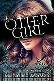 Other Girl: A Fantasy Adventure (Faite Falling Book 12)